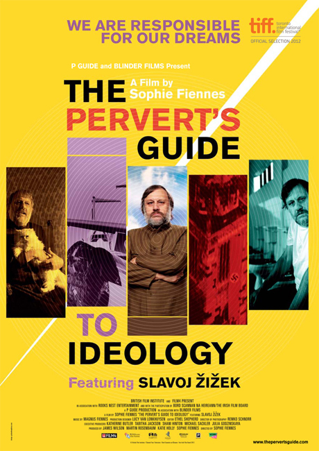 """The Pervert's Guide to Ideology"". Directed by Sophie Fiennes."
